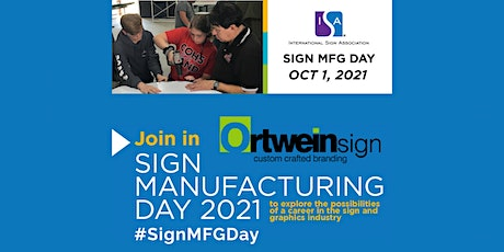 Sign Manufacturing Day 2021 at Ortwein Sign (Chattanooga) tickets