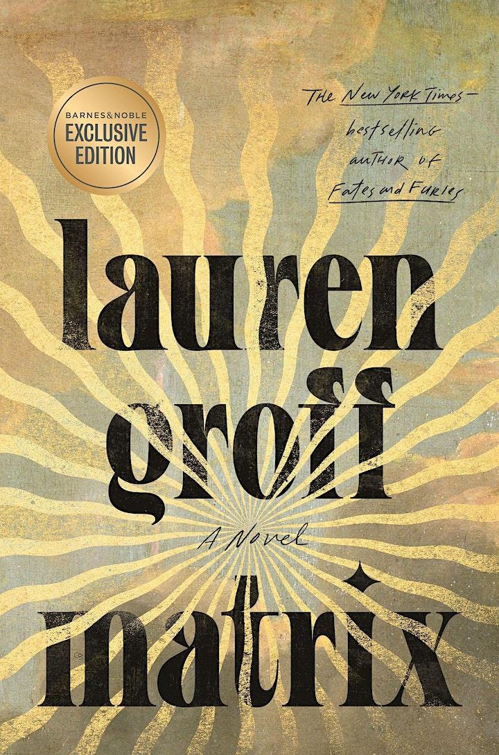 B&N Book Club Virtual Event: Lauren Groff discusses MATRIX image