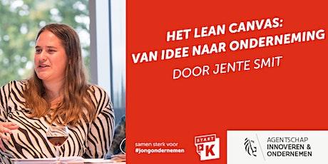 Het Lean Canvas: van idee naar onderneming door Jente Smit tickets