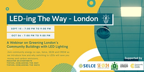London Communities: LEDing the Way Workshop 2 tickets