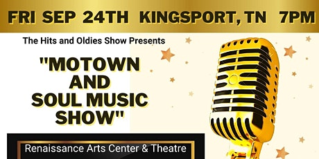 Motown and Soul Music Show - Kingsport TN tickets