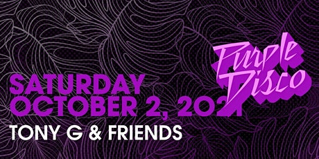 Purple Disco Featuring TonyG & Friends Upstairs of rácket Wynwood tickets