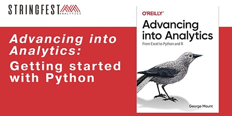 Advancing into Analytics: Getting Started with Python tickets