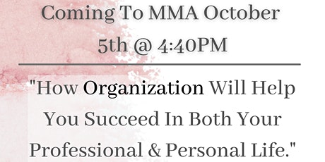 Organization : Succeeding in Both Your Professional + Personal Life tickets