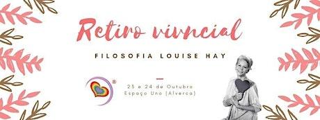 Retiro Vivencial com a Filosofia Louise Hay tickets