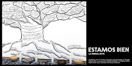 ESTAMOS BIEN—LA TRIENAL 20/21 CLOSING EVENT tickets