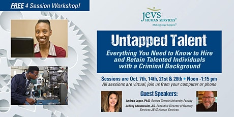 Untapped Talent: Hiring & Retaining Individuals with a Criminal Background tickets