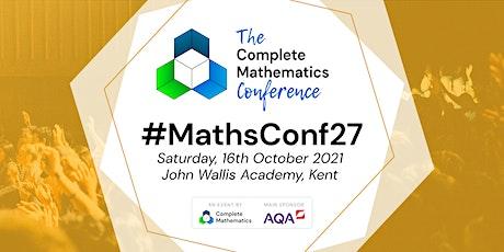 #MathsConf27 - A Complete Mathematics Event tickets