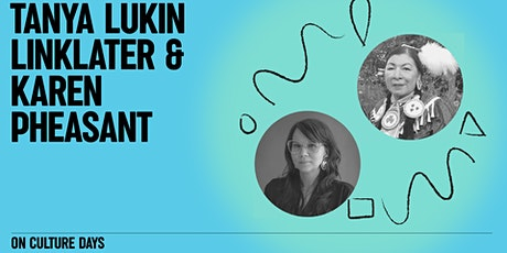 Conversation with Karen Pheasant-Neganigwane and Tanya Lukin Linklater tickets