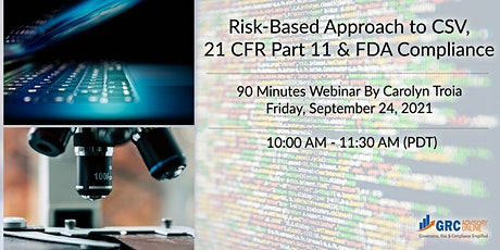 Risk-Based Approach to CSV, 21 CFR Part 11 and FDA Compliance tickets