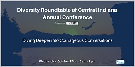 DRTCI Annual Conference > Diving Deeper into Courageous Conversations tickets