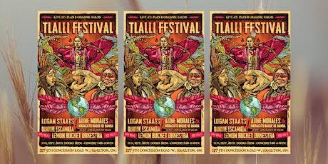 Tlalli Festival  -- at Plan B Farms, Hamilton tickets