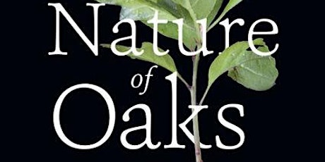 Virtual Nature Book Club | The Nature of Oaks tickets