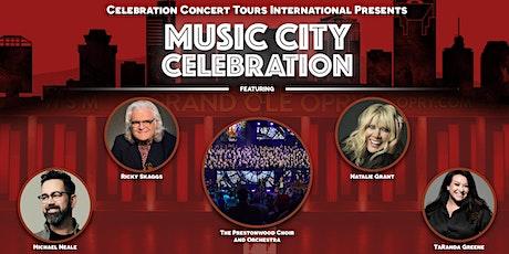 Music City Celebration - Ricky Skaggs, Natalie Grant, Top Christian Artists tickets
