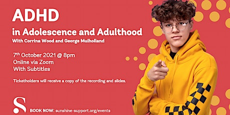 ADHD in adolescence and adulthood with Corrina Wood and George Mulholland tickets
