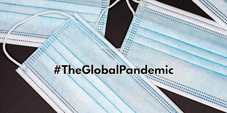 #TheGlobalPandemic: A Conversation tickets