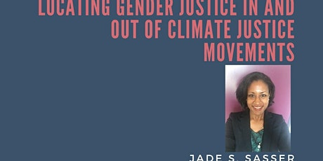 Locating Gender Justice in and out of Climate Justice Movements tickets
