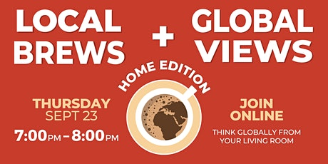 Local Brews + Global Views ft. Save the Children Canada tickets