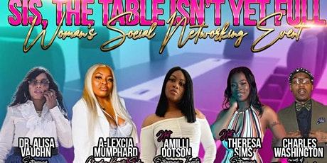 THE TABLE IS NOT YET FULL SIS tickets