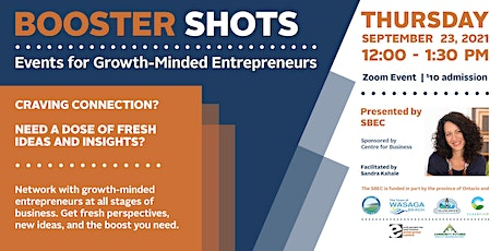 Booster Shots - Events for Growth-Minded Entrepreneurs: Session #4 tickets