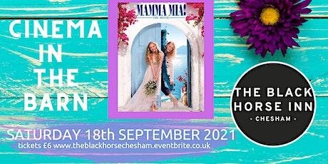 Cinema in The Barn- MAMA MIA tickets