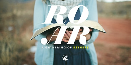 ROAR: a gathering of Esthers tickets