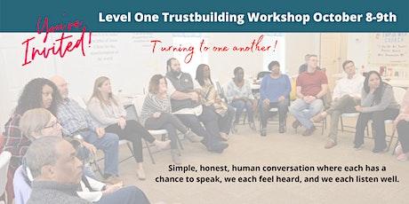 Level One Trustbuilding Workshop October 8-9, 2021 tickets