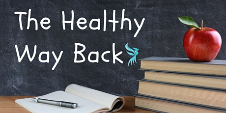The  Healthy Way Back - Prioritizing Mental Health in Education tickets