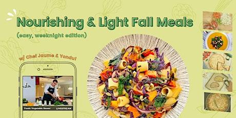 11/4 [ONLINE] -  Nourishing & Light Fall Meals w/ Yondu tickets