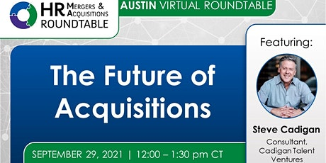 The Future  of Acquisitions - Austin Tickets