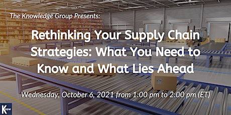 Rethinking Your Supply Chain Strategies: What You Need to Know tickets