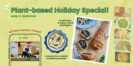 12/9 [ONLINE] -  Plant-based Holiday Special! tickets