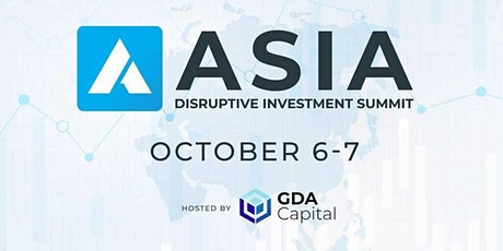 Asia Disruptive Investment Summit tickets