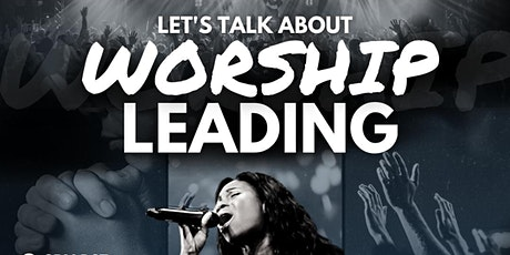 Let's talk about Worship Leading! tickets
