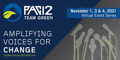 Pac-12 Team Green Virtual Event Series: Amplifying Voices for Change tickets