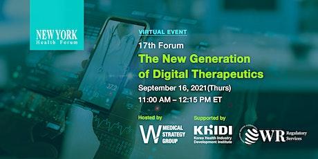 17th New York Health Forum: The New Generation of Digital Therapeutics Tickets