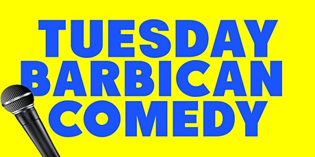 *FREE* Tuesday Barbican Comedy tickets