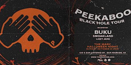 10.31 | PEEKABOO | BUKU | SMOAKLAND | LIZZY JANE | SAN MARCOS TX tickets