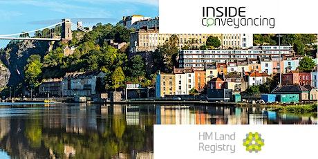 HM Land Registry & Inside Conveyancing Seminar Bristol tickets