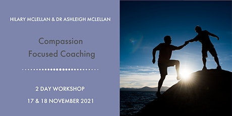 Compassion Focused Coaching - Entry Level tickets