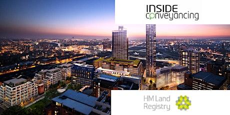 HM Land Registry & Inside Conveyancing Seminar Manchester tickets