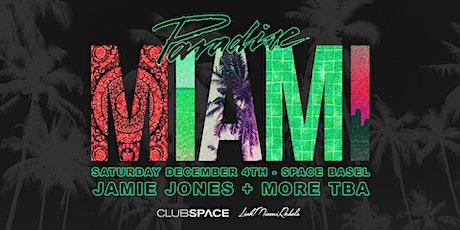 Paradise Miami @ Club Space Miami tickets