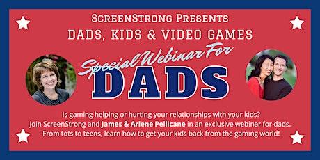 Dads, Kids & Video Games biglietti