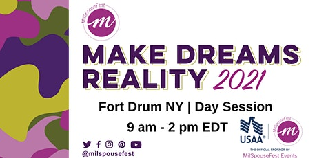 MilSpouseFest Make Dreams Reality - Fort Drum, NY - Daytime tickets