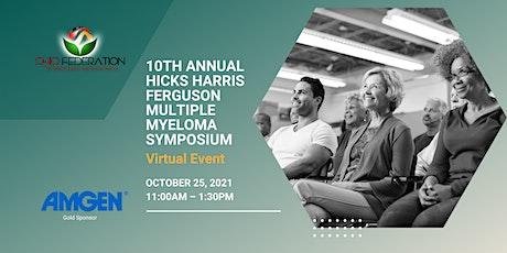 10th Annual Hicks Harris Ferguson Multiple Myeloma Virtual Symposium tickets