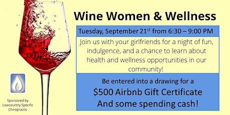 Wine Women and Wellness tickets