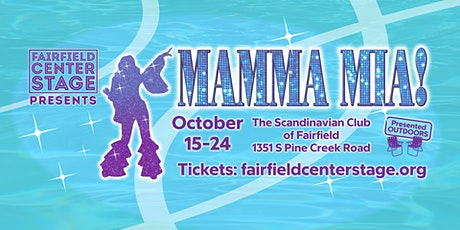 Fairfield Center Stage presents  Mamma Mia!  Sat Oct 16 @ 2pm tickets