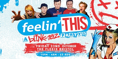 Feelin' This - A Blink-182 Party tickets