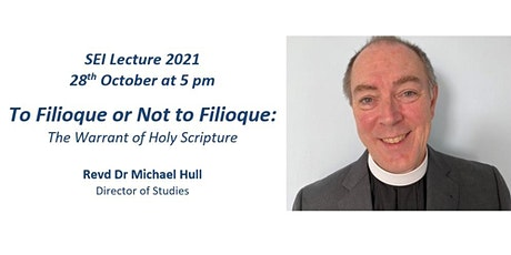 To Filioque or Not to Filioque: The Warrant of Holy Scripture tickets