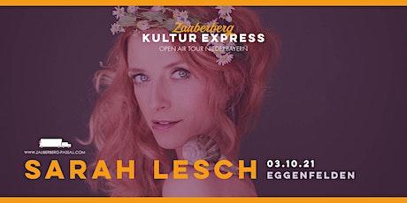 Sarah Lesch  • Eggenfelden • Zauberberg Kultur Express Tickets